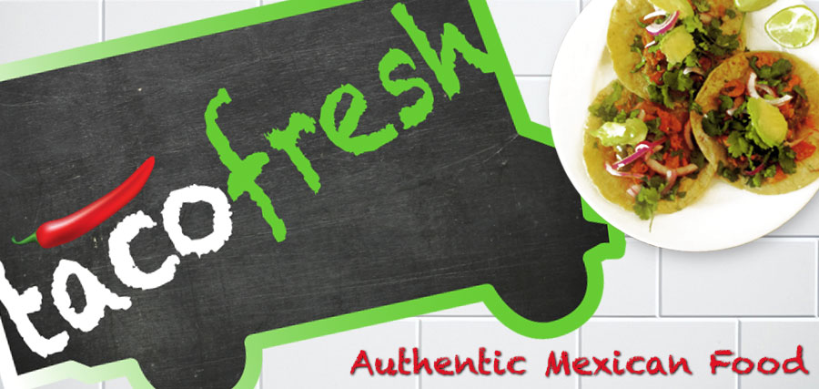 Taco Fresh Authentic Mexican Food Truck