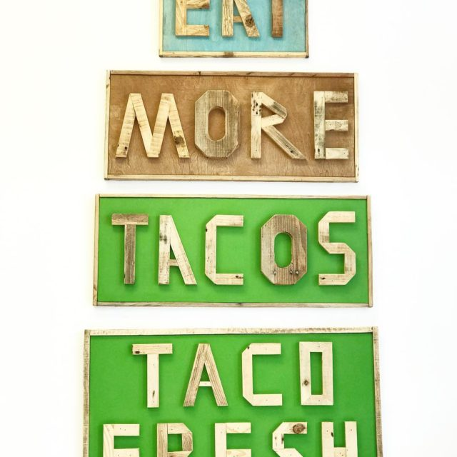TACOS ALL DAY EVERYDAY